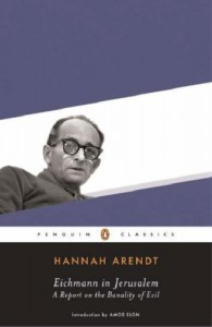 "Words as weapons: ""Eichmann in Jerusalem"""