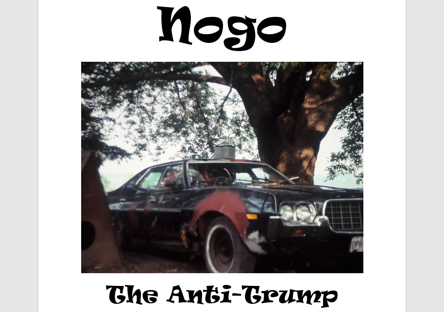 "Screenplay: ""Nogo, The Anti-Trump"""